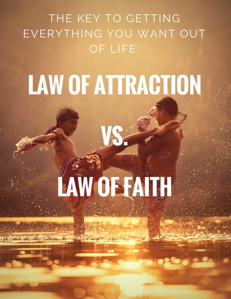 law of attractionvs.law of faith