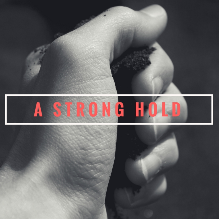 A strong hold